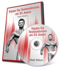 """Tripler sa testosterone en 31 jours"" : méthode naturelle par Mark Wilson"