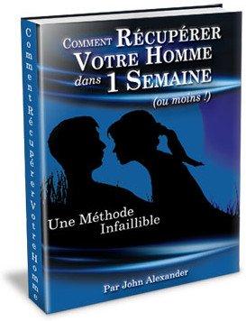 """Couverture du livre """"comment retrouver homme une semaine"""" écrit par l'auteur John Alexander"""