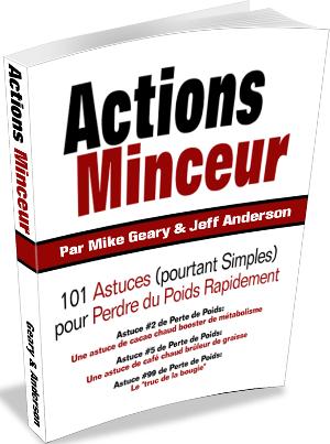 Actions Minceur : 101 astuces pour perdre du poids rapidement, Mike Geary & Jeff Anderson
