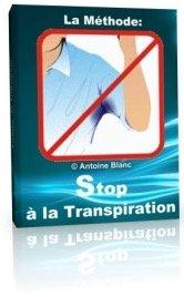 Stop à la Transpiration, Antoine Blanc