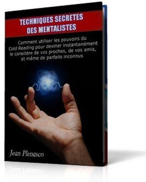 Techniques secrêtes des mentalistes avec le pouvoir du cold reading pour deviner les pensées des inconnus