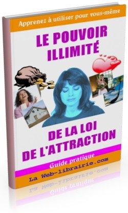 Le Pouvoir illimité de la loi d'attraction web-librairie.com (Daniel Grimardias)