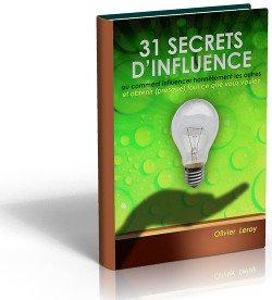 Ouvrage les 31 secrets d'influence ou comment influencer honnêtement les autres par Olivier Leroy