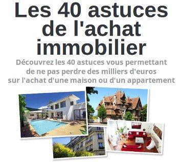 Formation des 40 astuces en immobilier pour acheter votre maison ou appartement sans erreur