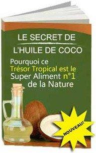 Les secrets de l'huile de coco Jake Carney