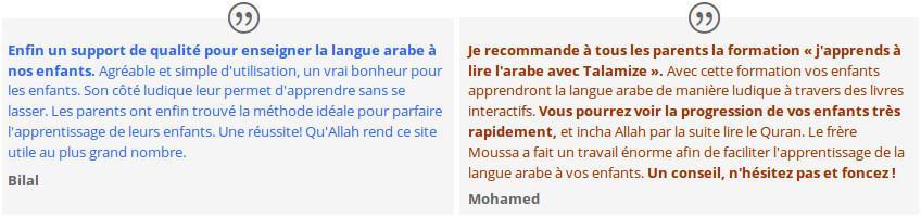Avis et témoignage de clients sur J'apprends à lire l'arabe et Talamize