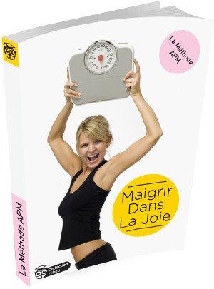 Méthode APM (methodeapm.com) : maigrir dans la joie