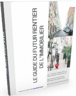 Le guide du futur rentier immobilier, Azar d'objectif-rentier.fr