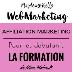 Nina Habault – Mademoiselle Webmarketing: avis et témoignage !